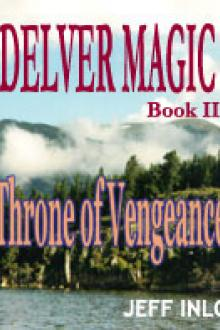 Delver Magic II: Throne of Vengeance by Jeff Inlo
