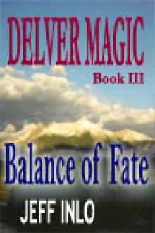 Delver Magic III: Balance of Fate by Jeff Inlo