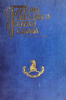 Famous Firesides of French Canada by Mary Wilson Alloway