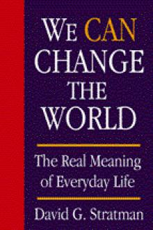 We CAN Change the World by David G. Stratman