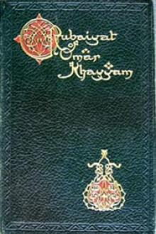 The Rubaiyat of Omar Khayam by Omar Khayyám