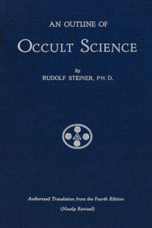 An Outline of Occult Science by Rudolph Steiner