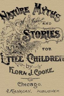 Nature Myths and Stories for Little Children by Flora J. Cooke