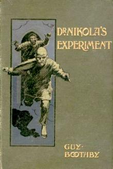 Dr Nikola's Experiment by Guy Newell Boothby