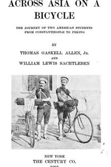 Across Asia on a Bicycle by William Lewis Sachtleben, Thomas Gaskell Allen
