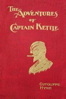 The Adventures of Captain Kettle by Charles John Cutcliffe Hyne