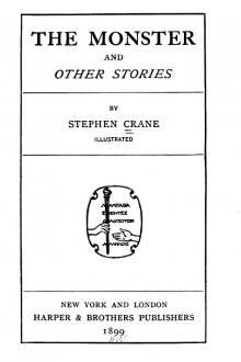 The Monster and Other Stories by Stephen Crane