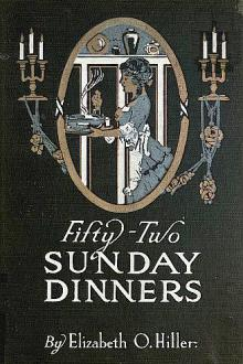 Fifty-Two Sunday Dinners by Elizabeth O. Hiller