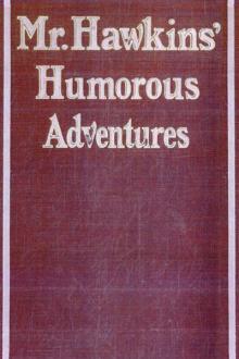 Mr Hawkins' Humorous Adventures