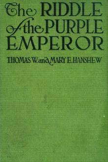 The Riddle of the Purple Emperor by Mary E. Hanshew, Thomas W. Hanshew