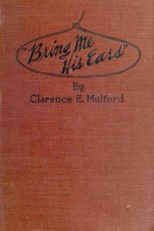 ''Bring Me His Ears'' by Clarence E. Mulford