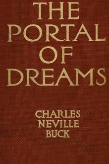The Portal of Dreams by Charles Neville Buck