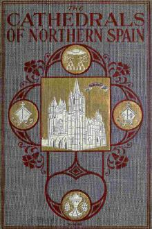 The Cathedrals of Northern Spain by Charles Rudy
