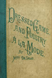 Dressed Game and Poultry à la Mode by Harriet Anne De Salis