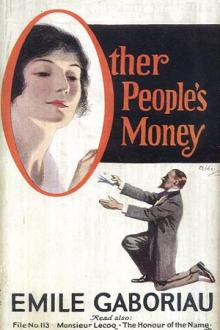 Other People's Money by Emile Gaboriau