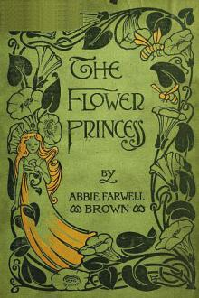 The Flower Princess by Abbie Farwell Brown