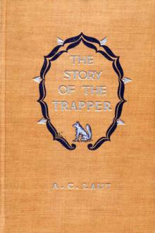 The Story of the Trapper by Agnes C. Laut