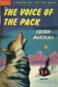 The Voice of the Pack by Edison Marshall