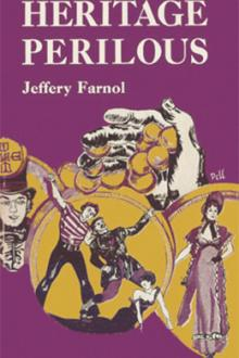 Heritage Perilous by Jeffery Farnol