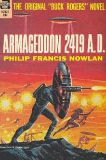 Armageddon—2419 A.D. by Philip Francis Nowlan