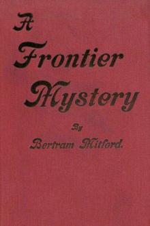 A Frontier Mystery by Bertram Mitford