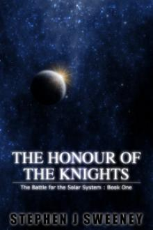 The Honour of the Knights by Stephen J. Sweeney