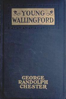 Young Wallingford by George Randolph Chester