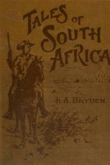 Tales of South Africa by H. A. Bryden