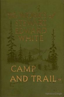 Camp and Trail by Stewart Edward White