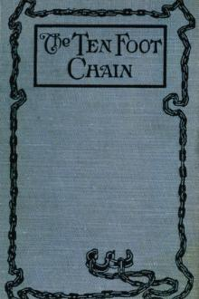 The Ten-foot Chain by Max Brand, Achmed Abdullah, P. P. Sheehan, E. K. Means