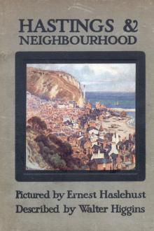 Hastings and Neighbourhood by Walter Higgins