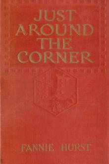 Just Around the Corner by Fannie Hurst