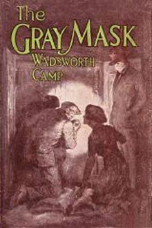 The Gray Mask by Charles Wadsworth Camp