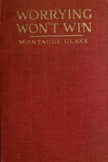 Worrying Won't Win by Montague Glass
