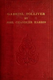 Gabriel Tolliver by Joel Chandler Harris