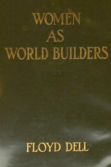 Women as World Builders by Floyd Dell