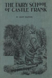 The Fairy School of Castle Frank by Grant Balfour