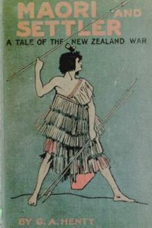 Maori and Settler by G. A. Henty