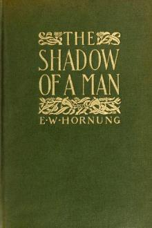 The Shadow of a Man by E. W. Hornung