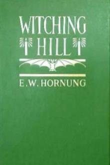 Witching Hill by E. W. Hornung