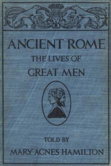 Ancient Rome by Mary Agnes Hamilton