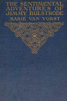 The Sentimental Adventures of Jimmy Bulstrode by Marie Van Vorst