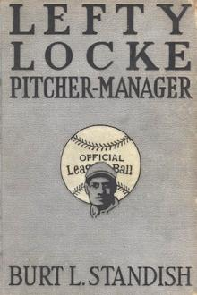 Lefty Locke Pitcher-Manager by Morgan Scott