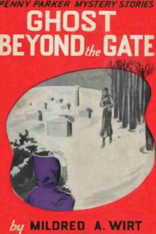 Ghost Beyond the Gate by Mildred Augustine Wirt
