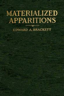 Materialized Apparitions by Edward Augustus Brackett