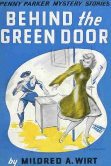 Behind the Green Door by Mildred Augustine Wirt