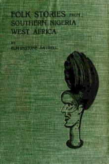 Folk Stories from Southern Nigeria, West Africa by Elphinstone Dayrell