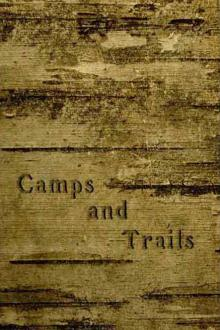 Camps and Trails by Henry Abbott
