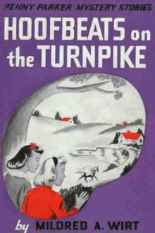 Hoofbeats on the Turnpike by Mildred Augustine Wirt