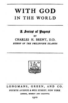 With God in the World by Charles H. Brent
